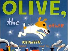 Olive, the Other Reindeer (audio story)