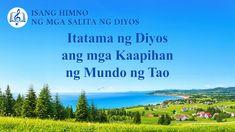"Tagalog Christian Song | ""Itatama ng Diyos ang mga Kaapihan ng Mundo ng ... Tagalog, Christian Songs, Flower Arrangements, Apps, Tao, Music, Nature, Flowers, Travel"