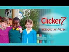 Clicker 7 educational software, literacy software, reading and writing support