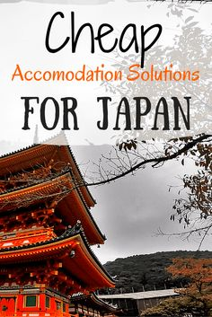 Cheap Accomodation Solutions for Japan - A Broken Backpack