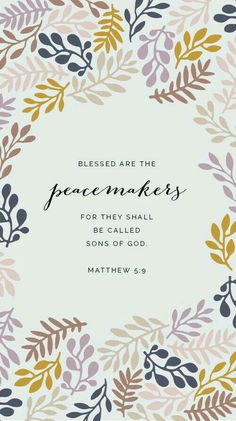 Peacemaker....not stirring up strife and dissention.