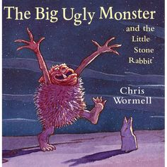 Booktopia has The Big Ugly Monster and the Little Stone Rabbit, Red Fox by Chris Wormell. Buy a discounted Paperback of The Big Ugly Monster and the Little Stone Rabbit online from Australia's leading online bookstore. Penguin Random House, Children's Book Illustration, Chapter Books, Book Authors, New Friends, Being Ugly, Childrens Books, Illustrators, Life Is Good