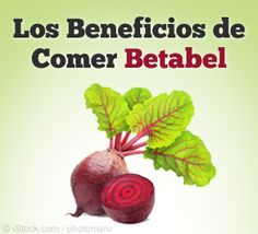Disfuncion Erectil - beneficios de comer betabel - Sistema Libertad Disfuncion Erectil