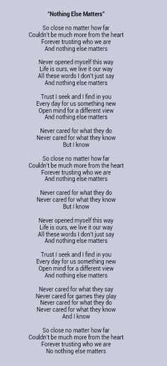 Metallica _ Nothing Else Matters Lyrics could I do something creative with these?