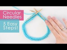 How to Knit on Circular Needles in 5 Easy Steps - YouTube