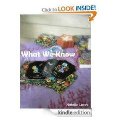 What We Know by Natalie Leach - 5.0 stars (6 reviews) - 158 pages - $2.99