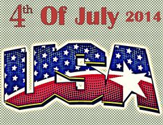 4th Of July 2014 – Independence Day United State 2014 | July 4, 2014