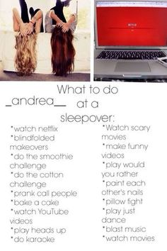 What to do at a sleepover: