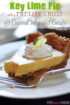 Key Lime Pie with a Pretzel Crust and Coconut Whipped Cream. Perfect for a summer #dessert #yum