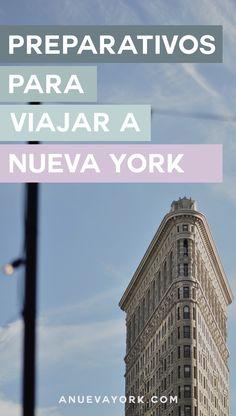 Guía completa para preparar un viaje a Nueva York. Consejos y toda la información imprescindible. #nuevayork