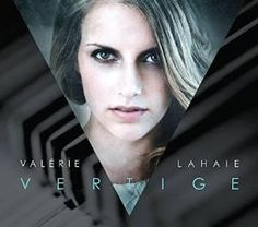 Valérie Lahaie / Vertige