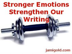 Dumbbell with text: Stronger Emotions Strengthen Our Writing Writing Help, Writing Ideas, Writing Inspiration, Best Novels, Blog Topics, More Words, Fiction Writing, Powerful Words, Say Hi