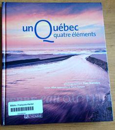 Un Québec, quatre éléments