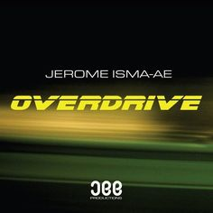 Jerome Isma-Ae - Overdrive (Original Mix) - http://dirtydutchhouse.com/album/jerome-isma-ae-overdrive-original-mix/