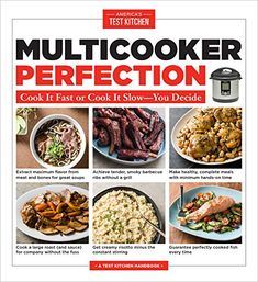 Multicooker Perfection: Cook It Fast or Cook It Slow-You Decide: America's Test Kitchen: 9781945256288: Amazon.com: Books
