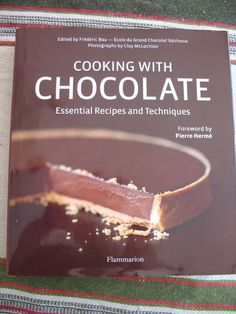 Frédéric Bau; Cooking with Chocolate