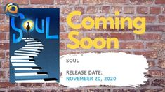 Soul release date moved to November Upcoming Animated Movies, Soul Movie, Soul Game, Positive Messages, Release Date, The Help, November, Animation, November Born