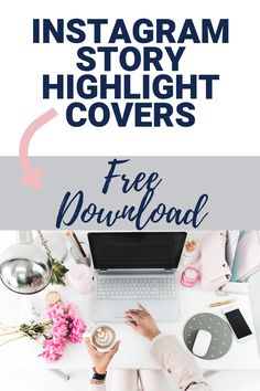 Get free Instagram Story highlight covers to improve your Instagram feed. These are perfect for any niche and will make you look like a pro. Easy Download. #instagram #highlightcovers #instastory #storycovers #blogger #free #freedownload #bossbabe