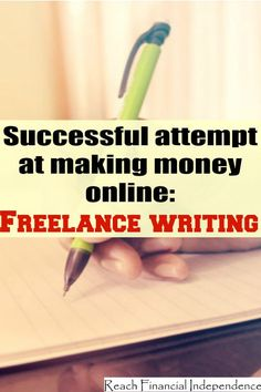 Successful attempt at making money online Freelance writing
