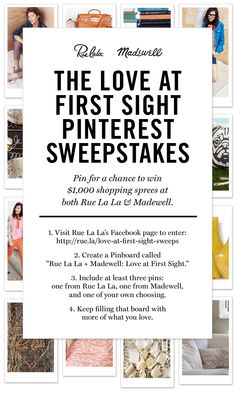 Enter this contest for a chance to win $1000 to @Madewell and @Rue La La!!! (Love At First Sight Pinterest Sweepstakes)