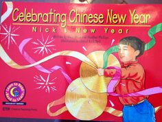 Celebrating Chinese New Year: Nicks New Year Rosa Drew, Heather Phillips 1574715690 9781574715699 Complete instructions and full-size pattern pieces for creating 10 wall quilts based on traditional pieced designs, several with matching patchwork pill Creative Teaching Press, Teaching Kids, Nouns And Pronouns, Celebration Around The World, Great Books To Read, 12th Book, Fiction And Nonfiction, Special Needs Kids, Kindergarten Activities