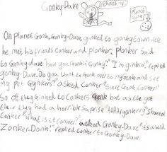 Gonky Dave  This is a wonderful poem written by Alexander from Northmuir Primary School Kirriemuir. I wrote it to go with the gonk he had ...