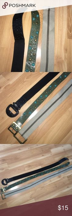 3 belts! Willing to seperate for your liking Three unique belts, black one is stretchy, green one has gold and turquoise embellishments and the grey is giving and practical for any outfit. Sizes are not on the belts however each would fit a woman who is m/L. Accessories Belts