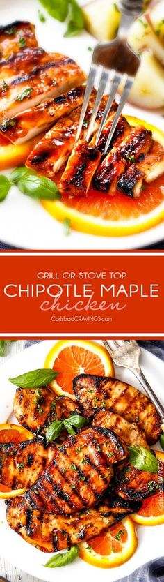 10 Minute prep Grilled or Stove Top Chipotle Maple Chicken  I LOVE this