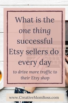 What do successful Etsy sellers do to drive traffic to their shop *every* day? — Lauren Keplinger - The one secret to sales success on Etsy – successful sellers do this one thing every day to boost traffic to their Etsy shop. Business Planning, Business Tips, Online Business, Tshirt Business, Business Marketing, Craft Business, Creative Business, Starting An Etsy Business, Etsy Seo