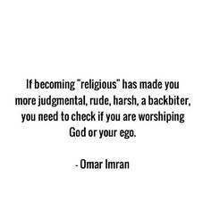 God or our ego? Let's check ourselves first, people.. ;)