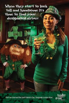 Please remember that buzzed driving is drunk driving. Designate a driver. St Pattys, St Patricks Day, Drunk Driving Facts, Dont Drink And Drive, Major Events, St Paddys Day, Luck Of The Irish, Leprechaun, Sober
