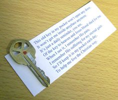 Christian Keepsake Key Graduation Gift --When I created this little poem to go with my old key, I had no idea so many others would pin such a simple little item. Over a hundred pins shows that this message is out there. Sunday School Lessons, Sunday School Crafts, Object Lessons, Bible Lessons, Christian Crafts, Church Activities, Church Crafts, Vacation Bible School, Bible Crafts