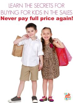 Sale secrets,  How to shop for kids in the sales and never pay full price again