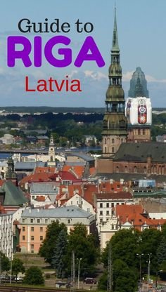 Guide to things to do in Riga Latvia Europe Travel Guide, Budget Travel, Travel Destinations, Dubrovnik, Travel With Kids, Family Travel, Dublin, Baltic Cruise, Riga Latvia