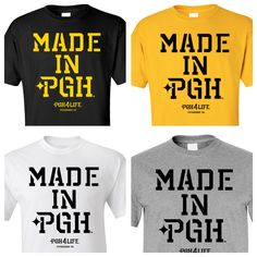 Made in PGH #pittsburgh tshirts colors only at PGH4Life.com
