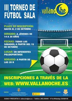 Ya podéis inscribiros online en el III Torneo de #Fútbol Sala VallanoChe.es. Arrancan las actividades  deportivas en #Vallanoche! Forma tu equipo y participa! http://www.vallanoche.es/inscripciones/III_futbol.html …