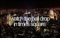 watch the ball drop in time square
