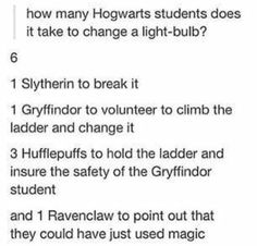I would so be a slytherin and break it