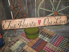 "Primitive Large  Love Sign "" Two Hearts One Love ""  Hand Painted  Country  Rustic  Housewares"