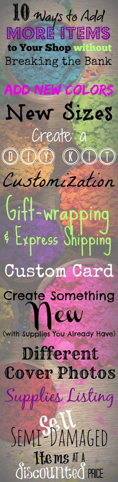 10 Ways to Add More Items to Your Shop Without Breaking the Bank #etsy #sellerhelp