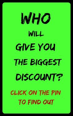 Who will give you the bigest discount? Click on the pin to learn more!