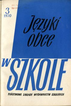 """Języki Obce w Szkole nr 3/1970 Cover, Books, Libros, Book, Blankets, Book Illustrations, Libri"