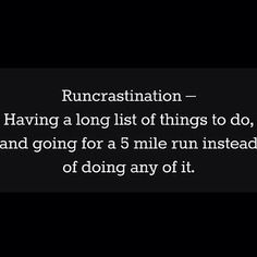 """""""I'm completely guilty of this! I really would rather be running than anything else. #runningaddict #runner #fitness #ft4lf #fitnessfreak #fitnesstime…"""""""
