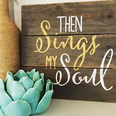 Then Sings My Soul Home Decor by mdscreations10 on Etsy
