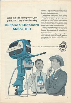 1958 Gulfpride Outboard Motor Oil Ad Featuring Evinrude Outboard Motor