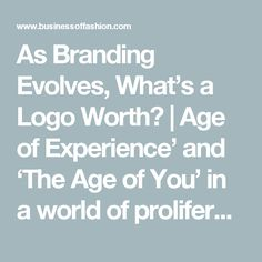 """As Branding Evolves, What's a Logo Worth? 
