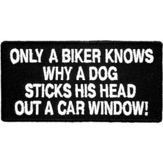 Only A Biker Knows Patches                                                                                                                                                     More