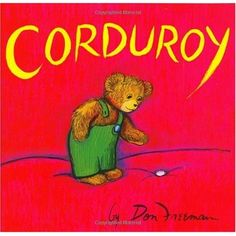 Corduroy book. Loved this in elementary school. Mia loves it now!