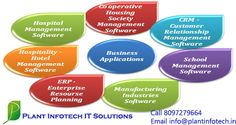 Email : info@plantinfotech.in  Whats App +91 8097279664 Application Development -Co-op Hsg Society, School Management Software. etc.,