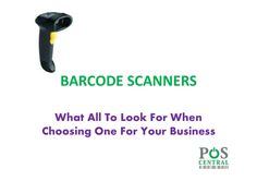 POS Central offers a wide range of barcode scanners that help in capturing data effortlessly. Choose from Single Line, 2D, omni directional, cordless and handled barcode scanners as per your specific business requirements.